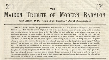 'Maiden Tribute of Modern Babylon', Pall Mall Gazette, 10 July 1885