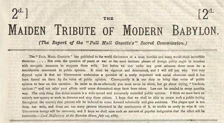'Maiden Tribute of Modern Babylon', Pall Mall Gazette, 10 July 1885