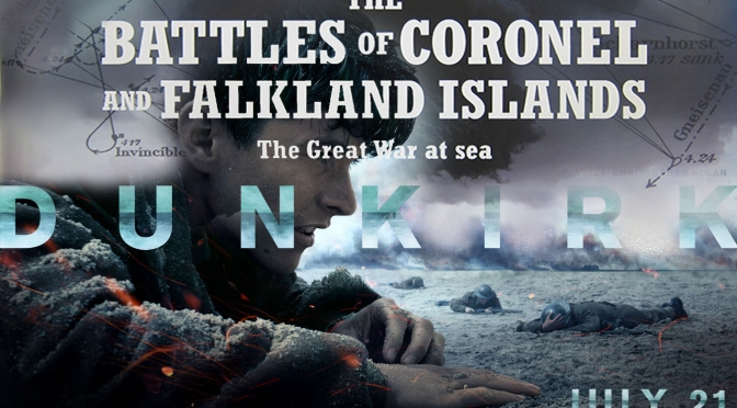 Sound Barrier: Dunkirk (2017) & The Battles of Coronel and Falkland Islands (1927)