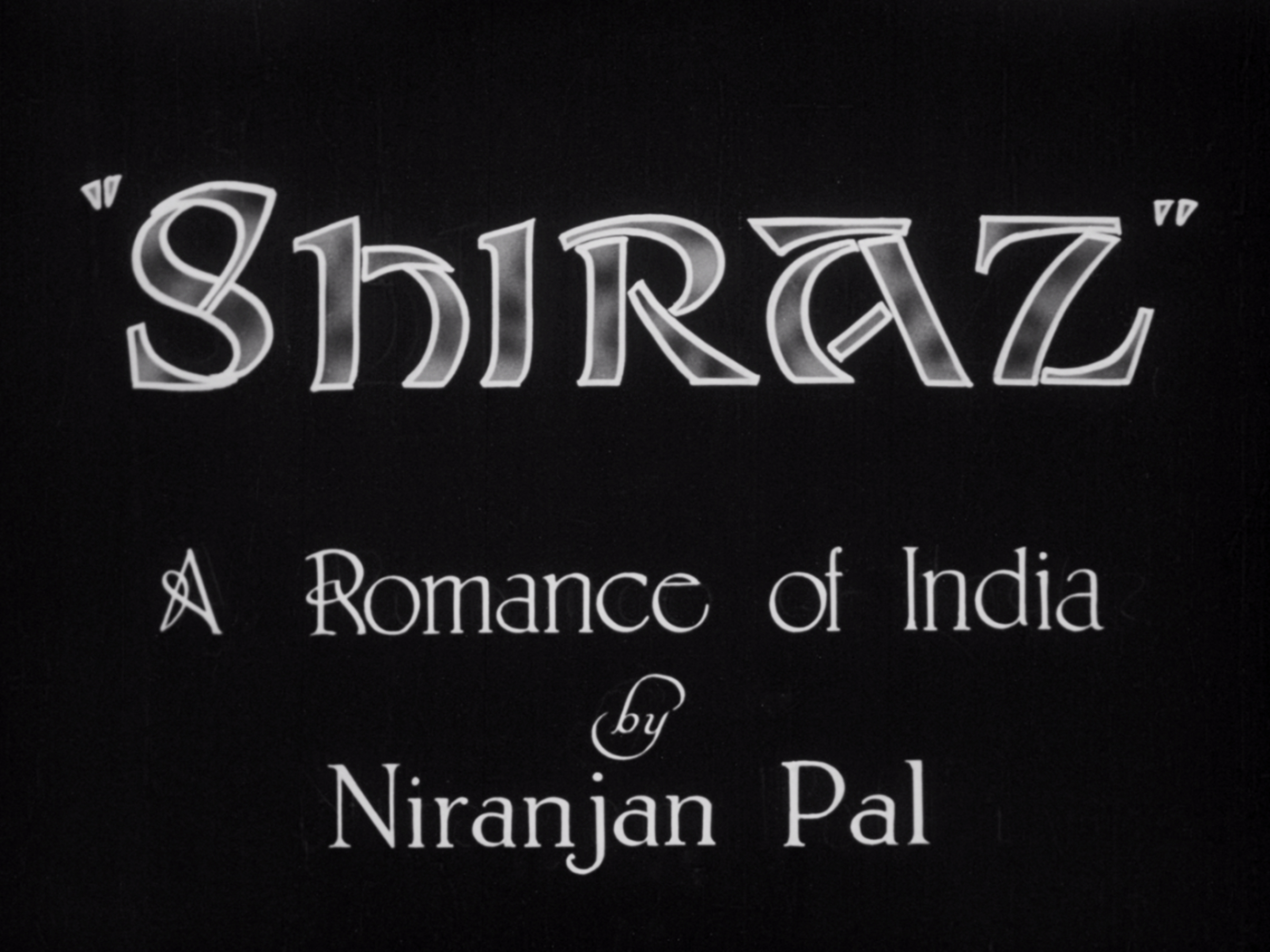 Shiraz: A Romance of India (1928, BFI National Archive)
